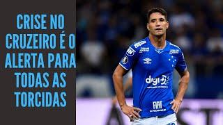 Crise no Cruzeiro mostra que torcedor não pode se omitir quando surgem sinais de que o clube afundar