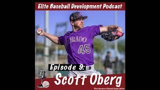 CSP Elite Baseball Development Podcast with Scott Oberg