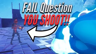 Fail the question YOU SHOOT YOUR GUN! - Fortnite Save The World