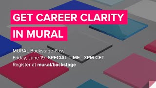 Get Career Clarity in MURAL | MURAL Backstage Pass