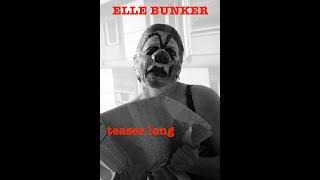 teaser long _ dossier_ Elle Bunker