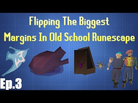 Flipping THE BIGGEST MARGINS in Old School Runescape With 100M [EP 3]