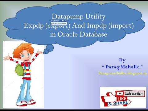 How to Export (Expdp) and Import (Impdp) Oracle schema using Datapump  Utility