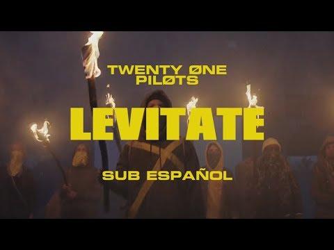 Twenty One Pilots: LEVITATE (Letra sub ESPAÃ'OL)