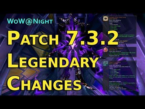 Legendary Changes - Legion Patch 7.3.2