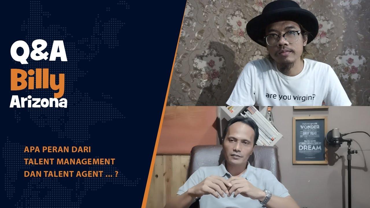Q & A Bersama Billy - Talent Management dan Talent Agency ...