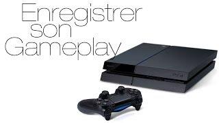 [Tuto] PS4 - Enregistrer & récupérer son gameplay