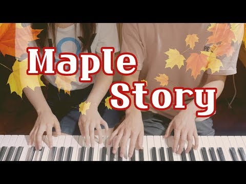 Maple Story OST Medley - 4hands piano