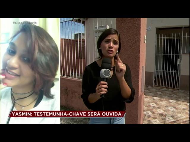 Caso Yasmin: testemunha-chave revela que desaparecida era agredida pela madrasta