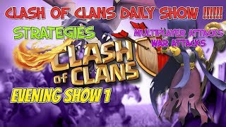 clash of clans daily show | show  1 | GaminG WitH RoY