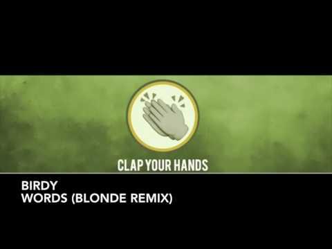 Birdy - Words (Blonde Remix)
