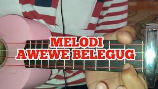MELODI AWEWE BELEGUG
