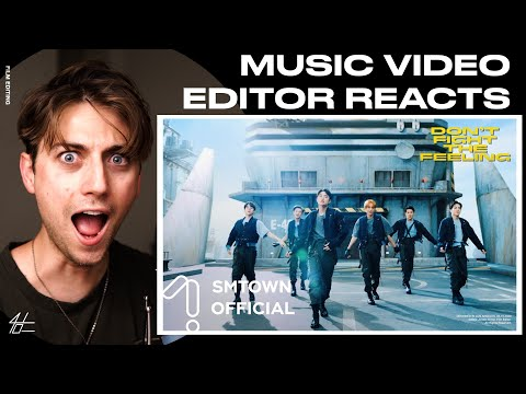 Video Editor Reacts to EXO 엑소 'Don't fight the feeling' MV (EDITS WENT HARD)