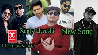 Modern Ranjha Singhsta Honey Singh Not Release T series Guru Randhawa Reply Urvashi Ikka King Raga