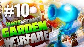 ПЛАЗМА ГОРОХ! #10 Plants vs Zombies: Garden Warfare (HD) играем первыми