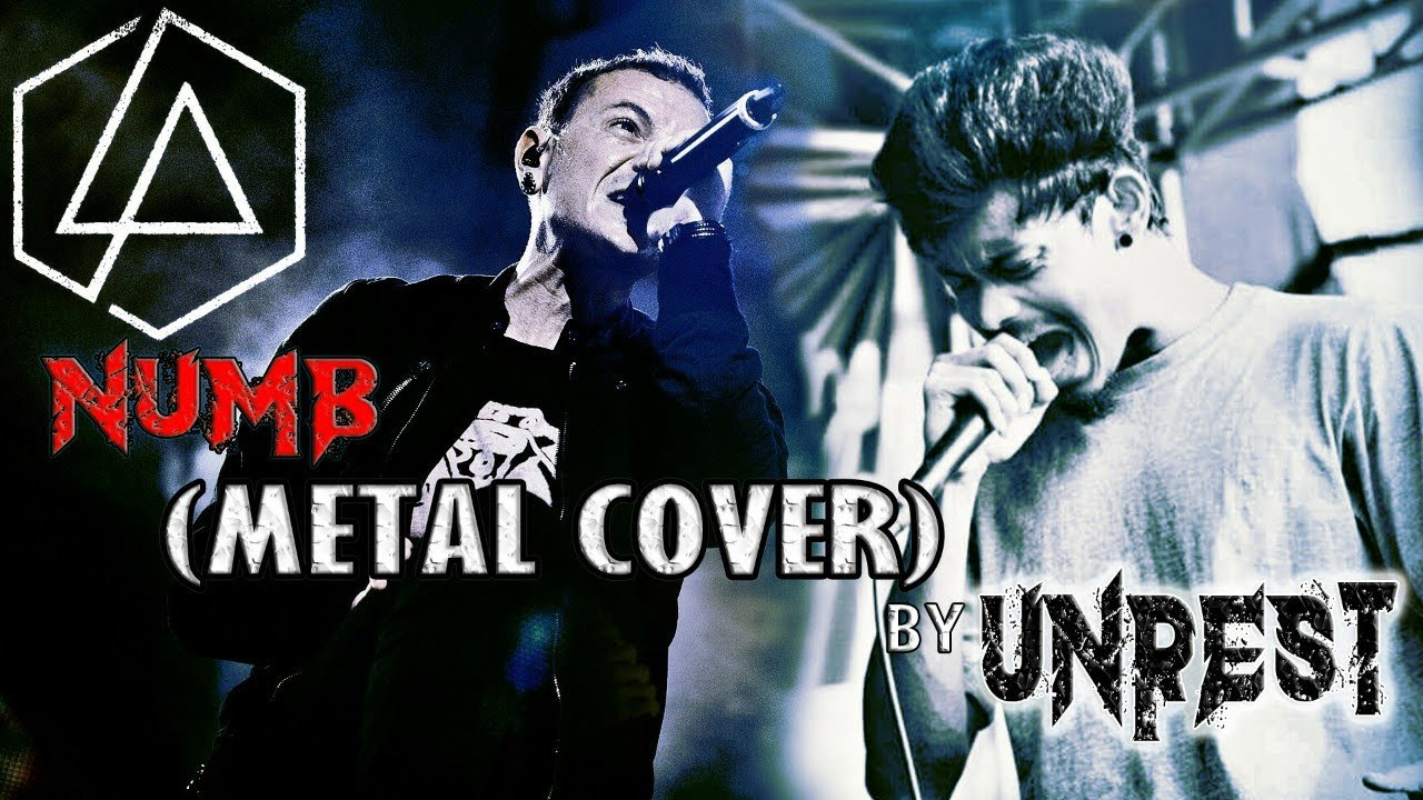 NUMB (METAL COVER)   LINKIN PARK   UNREST   CHESTER BENNINGTON   WORLD MUSIC DAY
