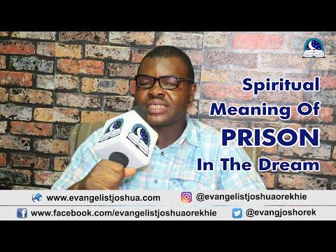 SPIRITUAL MEANING OF PRISON DREAM - Evangelist Joshua TV