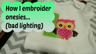 How I embroider onesies with Brother PE-770 How to float a onesie