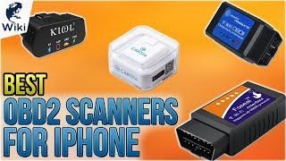 10 Best OBD2 Scanners For iPhone 2018
