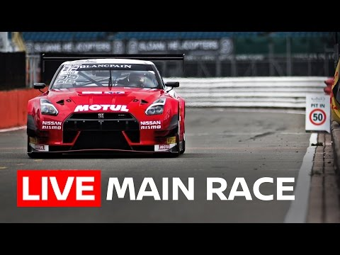 Main Race - Blancpain Endurance Series - Silverstone 2017 - LIVE + GT-R ONBOARD 1080p HD