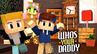Minecraft - Who's Your Daddy? | UNSER NEUES HAUS!