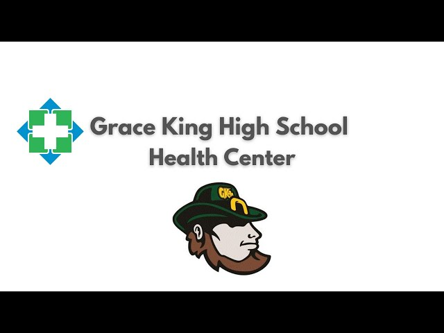 Grace King High Health Services