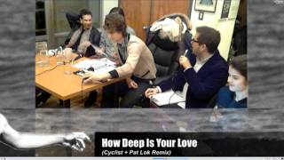 The Rapture discussing How Deep Is Your Love (Cyclist and Pat Lok remix) remix competition