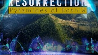 Resurrection -  the MOVIE of the Pyramids of Bosnia - trailer Us version