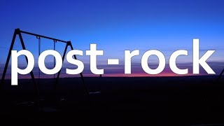 Listening To Post-Rock While Doing Nothing