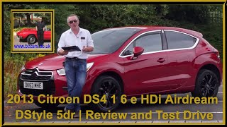 Review and Virtual Video Test Drive In Our 2013 Citroen DS4 1 6 e HDi Airdream DStyle 5dr DK63MHE
