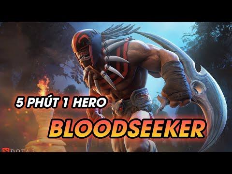 5 PHÚT 1 HERO: BLOODSEEKER - CARRY   Hướng Dẫn Tân Thủ