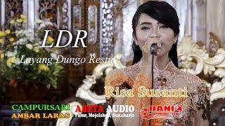 LDR ( Layang Dungo Restu ) - Risa Susanti - CS. Ambar Laras Live Planggu Trucuk - Abeta Sound System