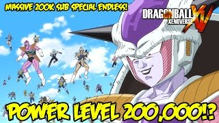 Dragon Ball Xenoverse MASSIVE 200k Special Endless Battle: WHAT!? FIGHTING POWER LEVEL 200,000?!