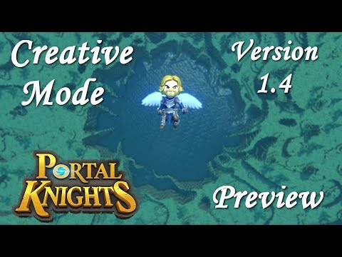 Portal Knights CREATIVE MODE!!! Version 1.4 Update Preview!