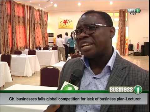 Lack of business plan affecting Ghanaian businesses globally