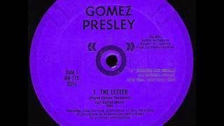 Gomez Presley - The Letter