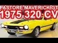 PASTORE Ford Maverick GT 302 V8 1975 aro 15 MT5 RWD 5.0 320 cv 43 mkgf
