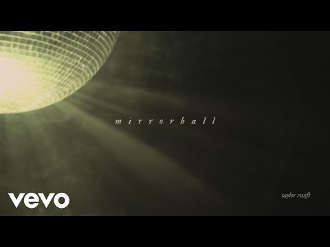 Taylor Swift – mirrorball (Official Lyric Video)