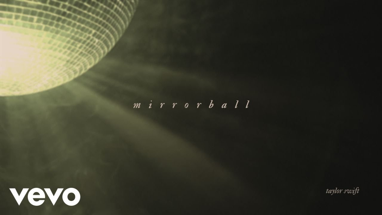 Taylor Swift Mirrorball Official Lyric Video Youtube