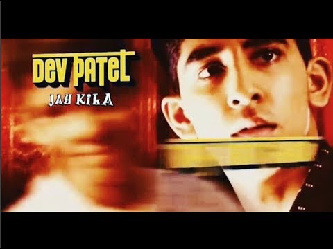 Jay Kila - Dev Patel (Official Music Video)