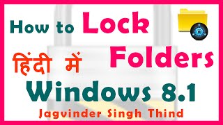 Windows 8.1 folder lock Video shows How to Lock Folder in Windows 8...
