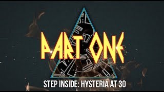DEF LEPPARD - Step Inside: Hysteria at 30 (Pt. 1)