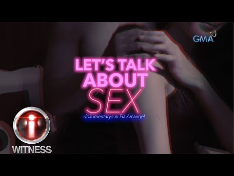I-Witness: &39;Let&39;s Talk About Sex&39; dokumentaryo ni Pia Arcangel   Episode