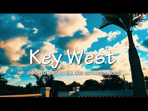 QUE LUGAR INCRIVEL - KEY WEST FLORIDA