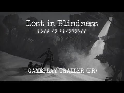 Lost in Blindness, une aventure unique, à vivre avec le son ! (Trailer FR)