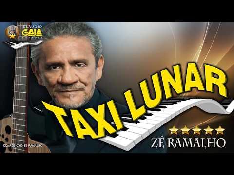 TAXI LUNAR = ZÉ RAMALHO - KARAOKÊ