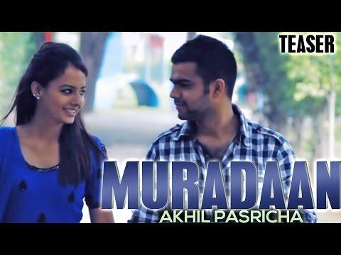 Akhil Pasricha  - Muradaan   Teaser   2014   Yellow Music