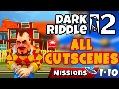Dark Riddle 2 - Story Mode - All Cutscenes [Level1 - 10] Android - ios