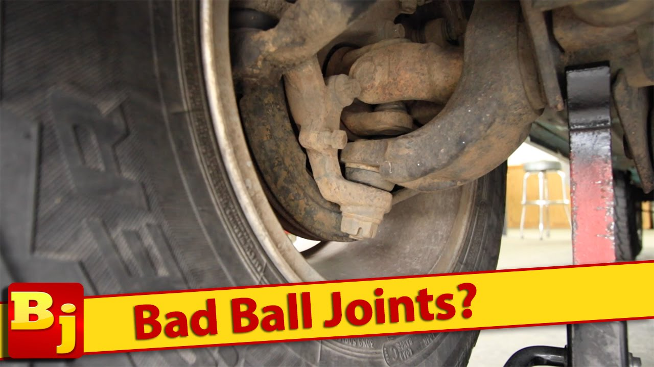 Bad Ball Joints How To Tell Youtube