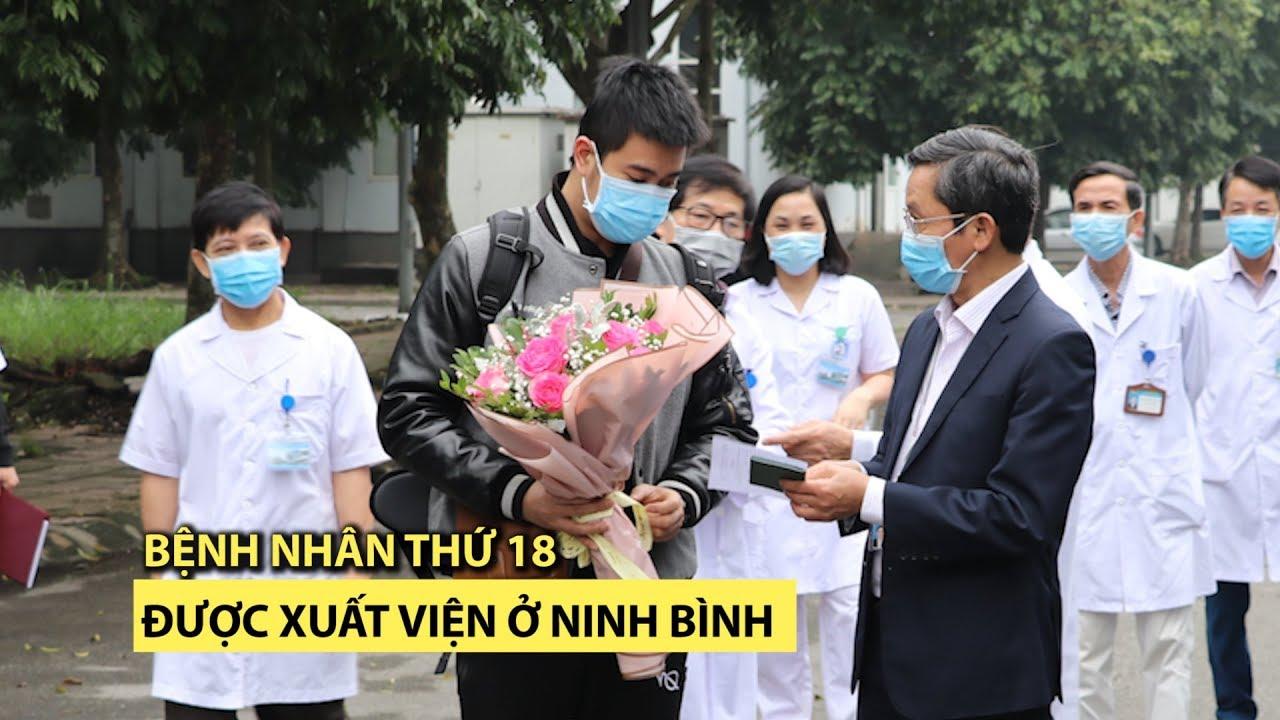 Bệnh nhân thứ 18 đã xuất viện về quê, nhiều bệnh nhân khác âm tính virus corona